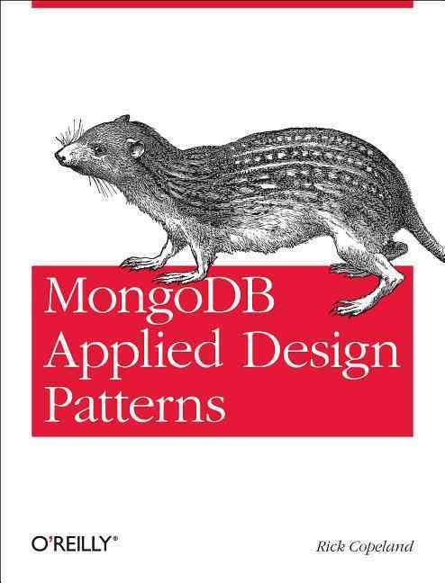 Mongodb Applied Design Patterns By Copeland, Rick